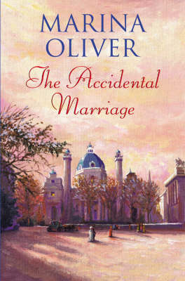 Cover of The Accidental Marriage by Marina Oliver