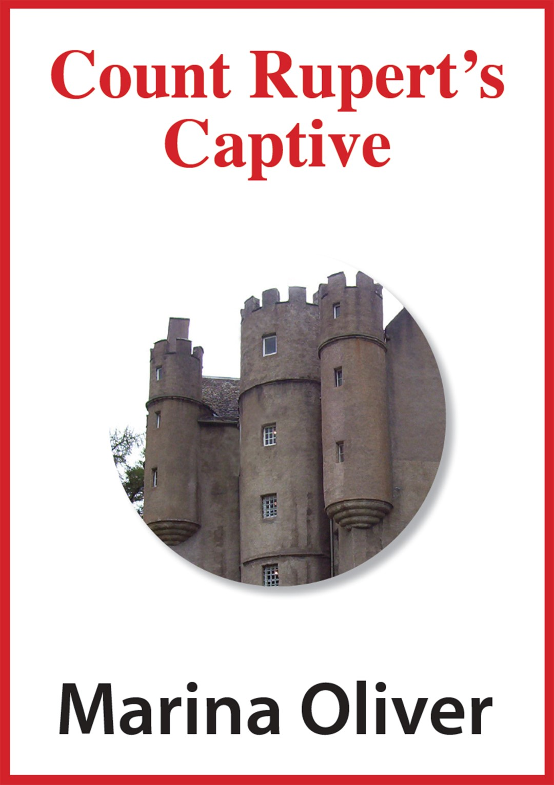 Count Rupert's Captive Ebook