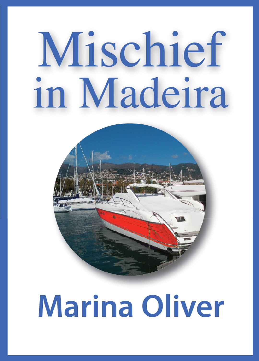 Cover of Mischief in Madeira