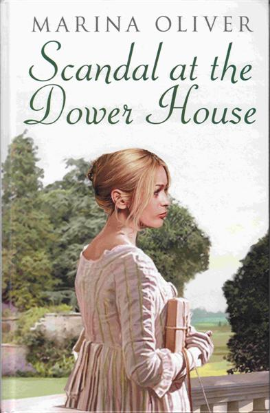 Cover of Scandal at the Dower House – Large Print