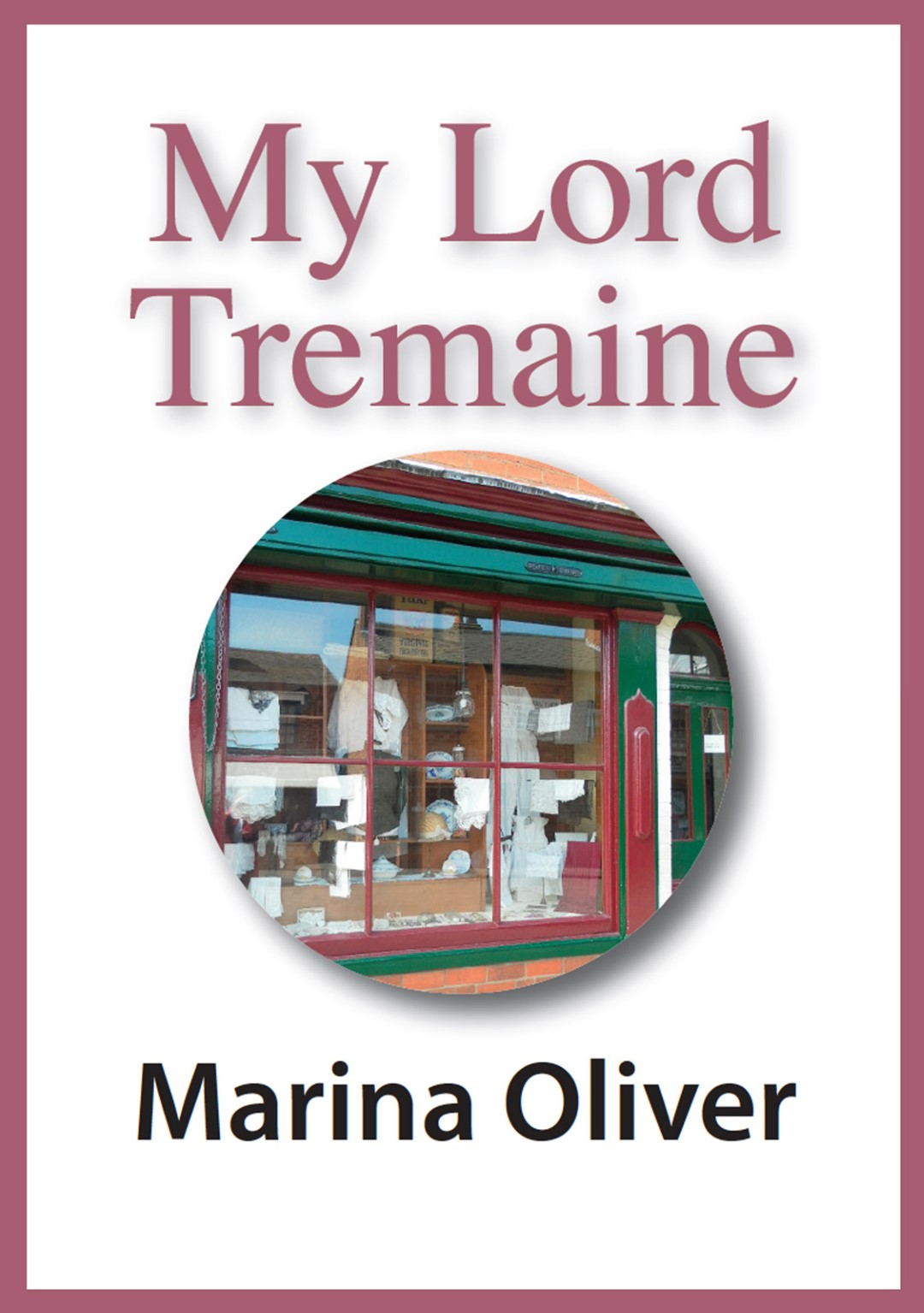 Cover of My Lord Tremaine Ebook